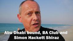 Abu Dhabi bound, British Airways Club World, and Simon Hackett Shiraz - ...