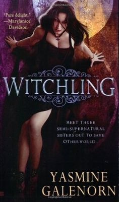 ✿ Witchling ~ Sisters of the Moon ~ Book 1 ~ by Yasmine Galenorn ✿ Love this series! Urban Fantasy set in Seattle! Book Series, Book 1, Yasmine Galenorn, Books To Read, My Books, Moon Book, Fantasy Books, Fantasy Series, Paranormal Romance