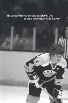 """He doesn't beat you because he's Bobby Orr; he beats you because he is the best."" (Heroic photo) Bobby is one of the best hockey players to ever take the ice, and he should be remembered for his determination and passion on the ice. Hockey Games, Hockey Players, Boston Bruins Hockey, Chicago Blackhawks, Dont Poke The Bear, Bobby Orr, Hockey Quotes, Boston Strong, Boston Sports"