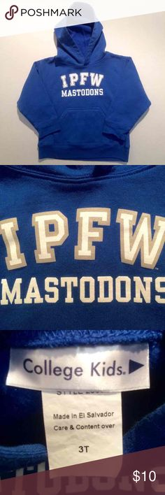 IPFW Mastodons Toddler Hoodie Join the bandwagon!!  Indiana University Purdue University Fort Wayne Toddler hoodie  Size 3T  Excellent condition  Already upset Indiana University Sure to make some noise in NCAA Tournament!  Get it before March Madness! College Kids Shirts & Tops Sweatshirts & Hoodies