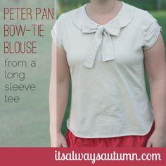 it's always autumn - itsalwaysautumn - sew: peter pan bow-tie blouse {from a long sleevetee}