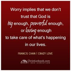 Crazy Love: Overwhelmed by a Relentless God by Francis Chan, Good ...