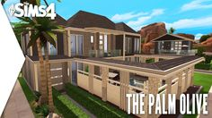 THE SIMS 4 SPEED BUILD #340 - THE PALM OLIVE