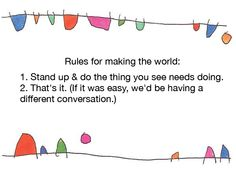 Rules for making the world...