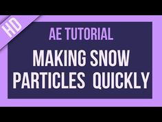 After Effects Tutorial: Making Snow Effects Super Quickly! - YouTube