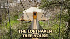 The Lofthaven Tree House by ArtisTree is located at Cypress Valley Canopy Tours just outside of Austin TX.