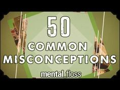 Dispelling 50 Common Myths