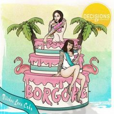 Bitches Love Cake  Borgore ft. Miley Cyrus - Decisions