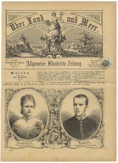 Illustrated newspaper of 1881, marking the marriage of Crown Prince Rudolf to Princess Stéphanie of Belgium.