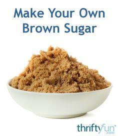 Brown Sugar Homemade, Make Brown Sugar, How To Make Brown, Baking Secrets, Baking Tips, Homemade Dry Mixes, Food Substitutions, Granulated Sugar, Canning Recipes