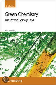 Green Chemistry, M. Lancaster, 2010
