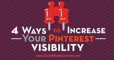 Are you looking forways to get your pins and boards seen by more people? Discover how to increase the visibility of your content on Pinterest.