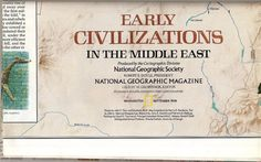 EARLY CIVILIZATIONS in the Middle East  - National Geographic  - September 1978. $5.00, via Etsy.