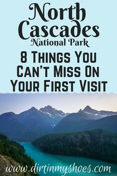 North Cascades National Park is one of the most beautiful places in Washington State, and should be on everyone's bucket lists! Planning an itinerary for your family vacation can be a challenge though, that's why I'm sharing this list of 8 things to do in Cascade National Park, North Cascades National Park, Mt Rainier National Park, National Park Camping, Us National Parks, Cascades Du Nord, Washington Nationals Park, Camping Washington State, North Cascades Highway