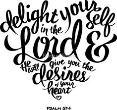 Calligraphy Discover Bible Verse Delight yourself in the Lord Psalm Relaxed Fit T-Shirt by Kleynard Agustin Bible Verses Quotes, Bible Scriptures, Godly Quotes, Healing Scriptures, Healing Quotes, Scripture Art, Bible Art, Psalm 37 4, Favorite Bible Verses