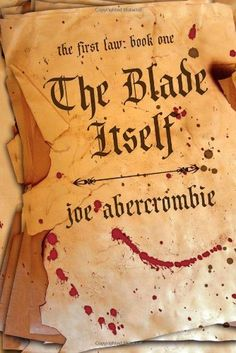 The Blade Itself (The First Law: Book One) by Joe Abercrombie, http://www.amazon.com/dp/159102594X/ref=cm_sw_r_pi_dp_y-I9pb0F9FEHP