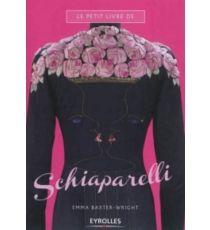 Le petit livre de Schiaparelli - EmmaBaxter-Wright