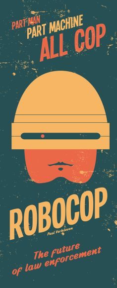 vintage robocop poster by nicolas beaujouan.
