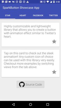 SparkButton  Highly customizable and lightweight library that allows you to create a button with animation effect similar to Twitter's heart animation.
