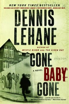 The fourth book of the Kenzie-Genarro detective/suspense novels by Dennis Lehane. Also made into a feature film, directed by Ben Affleck and starring Casey Affleck.  Amazing Read...suspenseful and exciting!