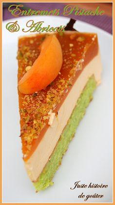 Entremets Pistache & Abricots