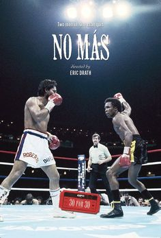 "Espn 30 for 30 ""No Mas.""  Quite possibly the best 30 for 30 I've seen."