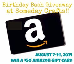 Win a $50 Amazon gift card from Someday Crafts. August 7-14th, 2014. #giveaway #win #amazongiftcard