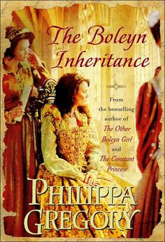 The_Boleyn Inheritance by Philippa Gregory - always need my Tudor fix...