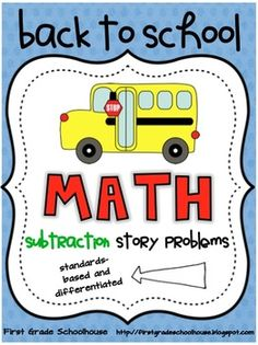 $Back to School Math Subtraction Story Problems: problems are standards-based and differentiated thru the use of different numbers and problem types. Printables can be used whole class, in small groups,  or in a math center. They can be used for math strategy lessons. By First Grade Schoolhouse http://firstgradeschoolhouse.blogspot.com