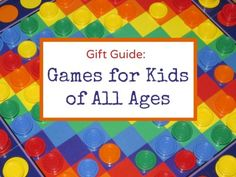 Comprehensive guide to the best games to give to kids. Includes preschoolers, math and strategy games.