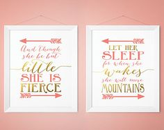 And though she be but little she is fierce, Let her sleep she wakes move mountains, Coral and Gold, Nursery Decor wall Prints Gold Nursery Decor, Coral Nursery, Baby Girl Nursery Decor, Nursery Prints, Nursery Wall Art, Wall Prints, Nursery Ideas, Quote Prints, Bedroom Ideas