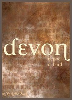 Baby Girl or Boy Name: Devon. Meaning: Poet; Bard. Origin: English; Irish. http://www.pinterest.com/vintagedaydream/baby-names/