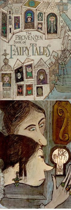 The Provensen Book of Fairy Tales compiled and illustrated by Alice and Martin Provensen (1971)