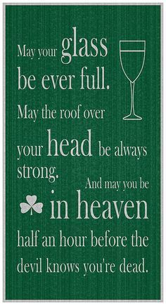 An Irish Toast Art Print by Ireland Calling. All prints are professionally printed, packaged, and shipped within 3 - 4 business days. Choose from multiple sizes and hundreds of frame and mat options. Irish Prayer, Irish Blessing, Irish Proverbs, Proverbs Quotes, Irish Jokes, Irish Humor, Native American Quotes, American Symbols, American Indians
