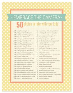 Embrace the Camera: 50 photos to take WITH your kids. Free printable photo checklist.