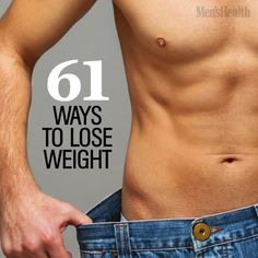 Small changes can lead to really great results. http://www.menshealth.com/weight-loss/weight-loss-tips?cid=soc_pinterest_content-weightloss_aug14_61waysloseweight