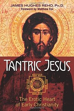 Tantric Jesus The Erotic Heart of Early Christianity ** Want additional info? Click on the image.
