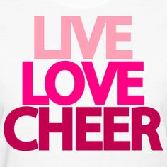 Live love cheer love love quotes quotes quote live cheer love picture quotes love sayings love quotes and sayings