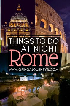 Between visiting the Colosseum or the Vatican having a fancy dinner and eating gelato here are 14 fun options of things to do in Rome at night! Italy Travel Tips, Rome Travel, Europe Travel Guide, Travel Guides, Best Places To Travel, Cool Places To Visit, Rome At Night, Italy Destinations, Things To Do In Italy