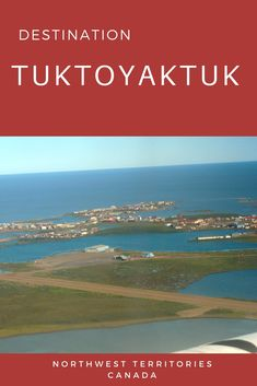 Of all the small communities in the Western Arctic, Tuktoyaktuk is the community best geared for tourism. Tuk, as it is commonly known, is located in Canada's farthest northern region on the Arctic Ocean. Places To Travel, Travel Maps, Travel Destinations, Northern Canada, Canadian Travel, Northwest Territories, Visit Canada, Arctic Circle, Prince Edward Island
