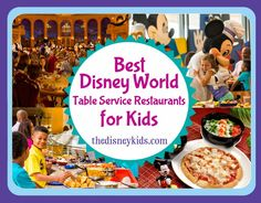 Find out the best Disney World table service restaurants for kids   Disney Vacation   Disney Vacation Tips   Disney Planning Tips   Disney World Planning  