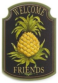 Pineapple, the Official Welcome Sign....Symbol of Southern Hospitality