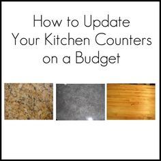 How to Update Your Kitchen Counters on a Budget ~ I'm torn between painting what we've got or installing butcher block.  Of course, having no $$ at this time means I'm just dreaming away!
