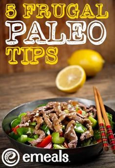 Easy, actionable tips to help you keep your budget within reason when you try to eat according to paleo principles. frugal fitness tiips #fitness #health #nutrition
