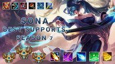 Sona Support Season 7 Best Supports AP Supports New Season 7 - Sona Full...