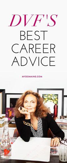The best career advice, courtesy of Diane von Furstenberg