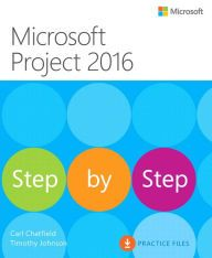 Microsoft Project 2016 Step by Step / Edition 1 by Carl Chatfield Download