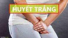 BỆNH HUYẾT TRẮNG: Dấu hiệu – Nguyên nhân – Cách chữa trị (Tại nhà) Holding Hands, Hand In Hand