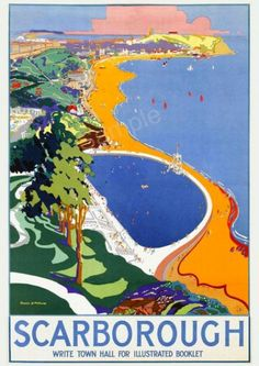 YORKSHIRE Details about Scarborough 1930 vintage travel poster reprint . Posters Uk, Retro Poster, Railway Posters, Art Deco Posters, Vintage Travel Posters, Vintage Postcards, Poster Prints, Vintage Ski, Retro Ads