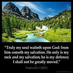 Truly my soul waiteth upon God: